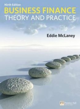 Business Finance, 9th edition: Theory & Practice