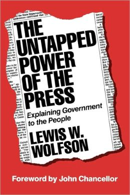 The Untapped Power Of The Press