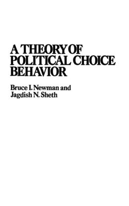 A Theory of Political Choice Behavior