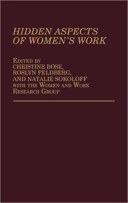 Hidden Aspects Of Women's Work
