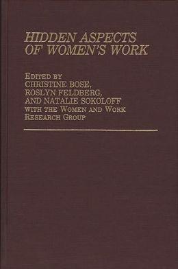 Hidden Aspects Of Women's Work