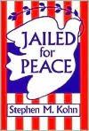 Jailed for Peace: The History of American Draft Law Violators, 1658-1985