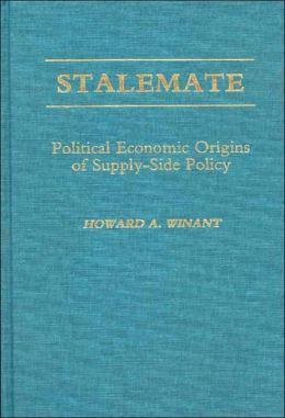 Stalemate: Political Economic Origins of Supply-Side Policy