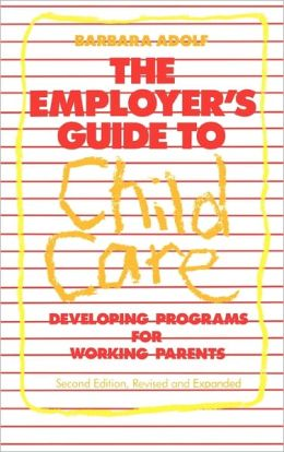Employer's Guide To Child Care