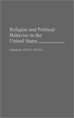 Religion And Political Behavior In The United States