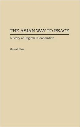 Asian Way To Peace, The