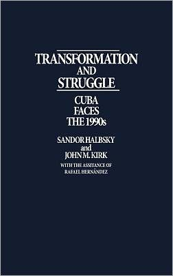 Transformation And Struggle