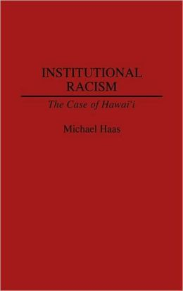 Institutional Racism: The Case of Hawaii