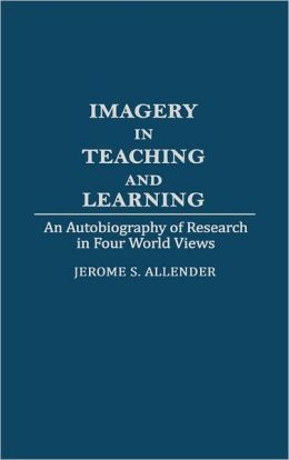 Imagery In Teaching And Learning