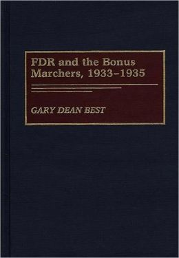 Fdr And The Bonus Marchers, 1933-1935