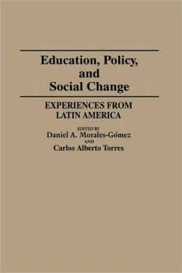 Education, Policy, And Social Change