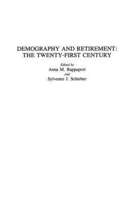Demography and Retirement: The Twenty-First Century