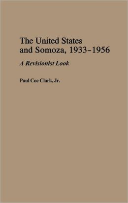 The United States And Somoza, 1933-1956