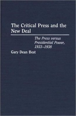 Critical Press And The New Deal