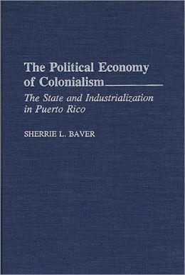 Political Economy Of Colonialism