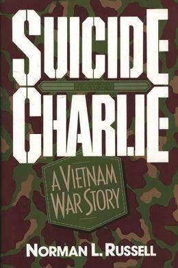 Suicide Charlie: A Vietnam War Story
