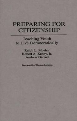 Preparing for Citizenship: Teaching Youth to Live Democratically