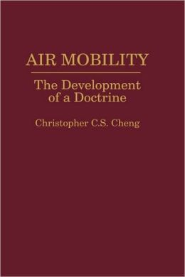 Air Mobility: The Development of a Doctrine