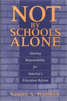 Not By Schools Alone