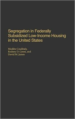 Segregation In Federally Subsidized Low-Income Housing In The United States