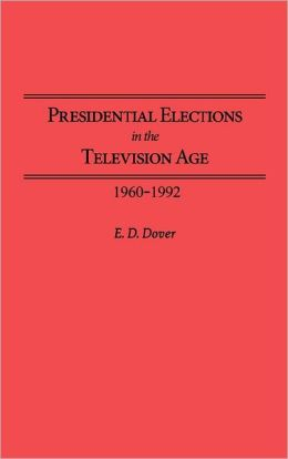 Presidential Elections In The Television Age