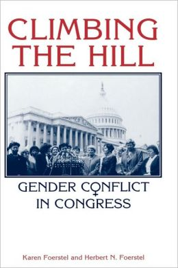 Climbing the Hill: Gender Conflict in Congress