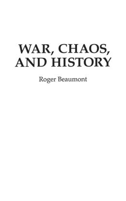 War, Chaos, and History