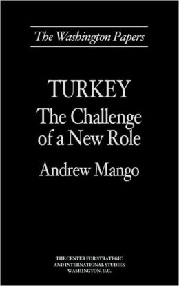 Turkey: The Challenge of a New Role