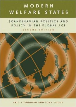 Modern Welfare States: Scandinavian Politics and Policy in the Global Age
