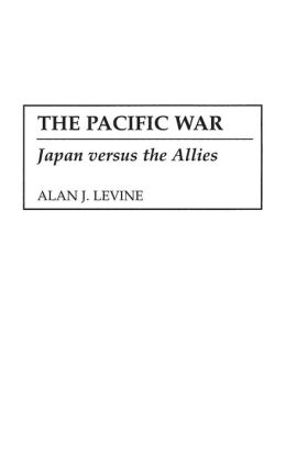 The Pacific War: Japan versus the Allies