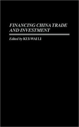 Financing China Trade and Investment