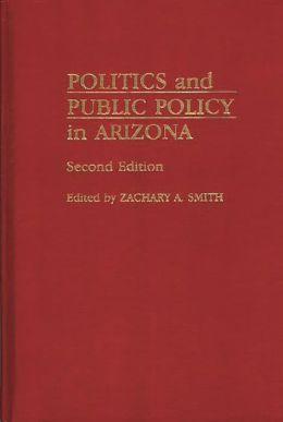 Politics And Public Policy In Arizona