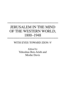 Jerusalem in the Mind of the Western World, 1800-1948