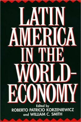 Latin America In The World-Economy