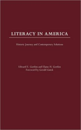 Literacy in America: Historic Journey and Contemporary Solutions