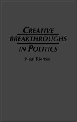 Creative Breakthroughs in Politics