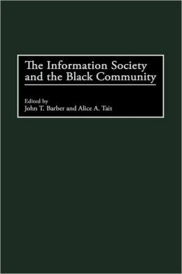 Information Society And The Black Community