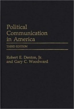 Political Communication in America: Third Edition