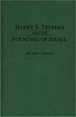 Harry S. Truman and the Founding of Israel
