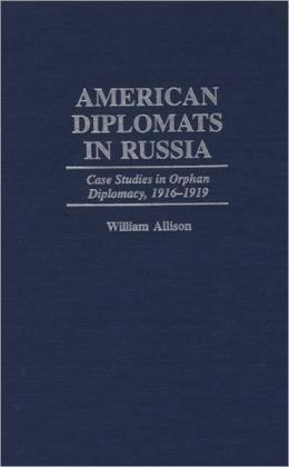 American Diplomats In Russia