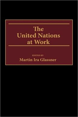 United Nations At Work