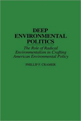 Deep Environmental Politics