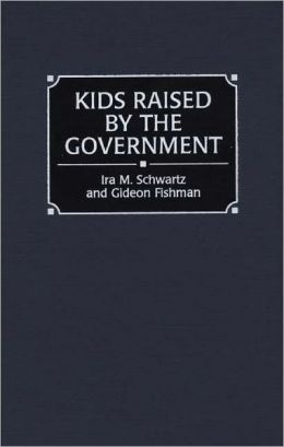 Kids Raised By The Government