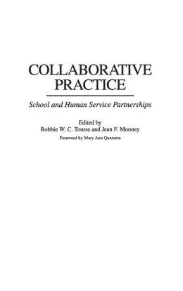 Collaborative Practice: School and Human Service Partnerships