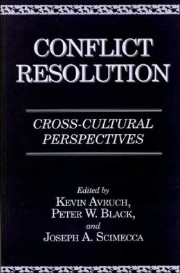 Conflict Resolution: Cross-Cultural Perspectives