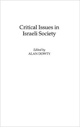 Critical Issues In Israeli Society