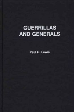 Guerrillas And Generals