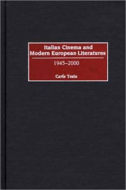 Italian Cinema And Modern European Literatures