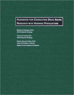 Handbook for Conducting Drug Abuse Research with Hispanic Populations
