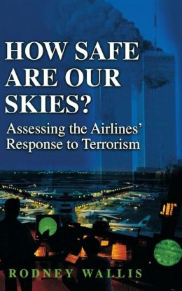 How Safe Are Our Skies?: Assessing the Airlines' Response to Terrorism